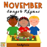 November Songs & Rhymes Veterans Day, Thanksgiving, Mayflo