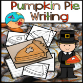 Thanksgiving Activities For First Grade: Writing about Pumpkin Pie
