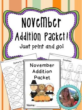 November Addition Worksheet Packet- Just Print and Go!
