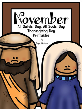 November All Saints' Day, All Souls' Day and Thanksgiving Day Printables