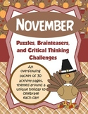 November Brain Teasers and Critical Thinking Challenges- Enrichment Folder