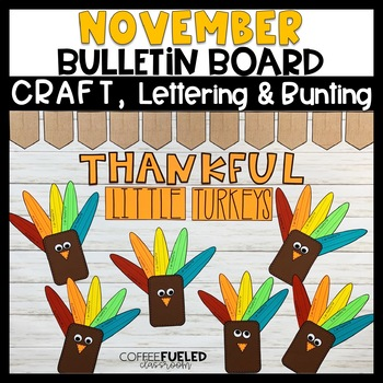 November Bulletin Board Thankful By Coffee Fueled Classroom