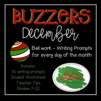 Buzzer Packet DECEMBER (Bell Work-Journal) Common Core Writing Prompts
