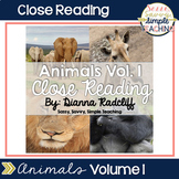 Close Reading: Animals Vol. I {Standards Based}
