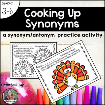 "November ""Cooking Up Synonyms"": a synonym and antonym activity"