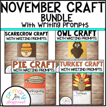November Craftivities With Writing Prompts/Pages