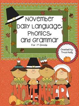 November Daily Language Arts, Grammar, and Phonics - 1st Grade