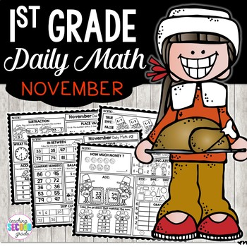 November Daily Math (1st Grade) - Use for morning, homework or independent work