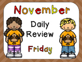 November Daily Review PowerPoints for Kindergarten~Great for Calendar Time!