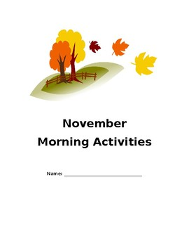November, December and January Morning Activities