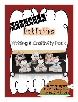 November Desk Buddies {Writing & Craftivity}