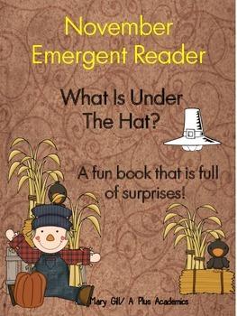 Kindergarten Thanksgiving Emergent Reader - What is under the hat?