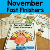 November Fast/Early Finishers