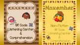 November Fiction & Non-Fiction: QR Listening Center & Comprehension Bundle