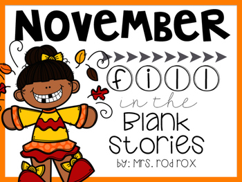 November Fill in the Blank Stories