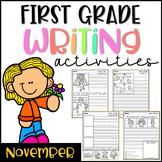 November First Grade Writing Activities