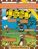 November Fix-Its - Correct the Sentences NO PREP (2nd-4th)