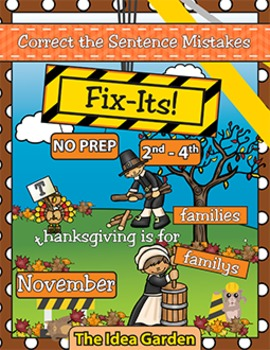 November Fix-Its - Correct the Sentences NO PREP (2nd-4th)