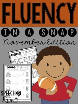 November: Fluency In a Snap {Stuttering}