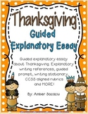 November Guided Explanatory Essay for Thanksgiving with ELA CCSS