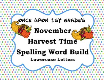 November Thanksgiving Spelling Word Build Alphabet - Lowercase Letters