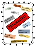 November - Holiday Calendar - Every Day should be a Fun Day of Learning!