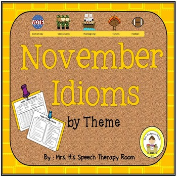 November Speech Therapy Idioms - Upper Elementary, Middle School,  High School