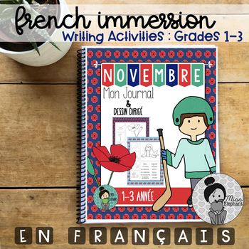 French Immersion Writing Prompts (Novembre) Grades 1-3