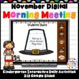 November Kindergarten Digital Morning Meeting For GOOGLE SLIDES