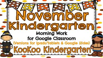 November Kindergarten Morning Work for Google Classroom