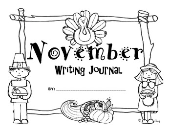 November Kindergarten Writing Prompts and Journal (Common Core Aligned)