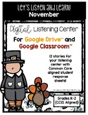 November Listening Center GOOGLE CLASSROOM EDITION