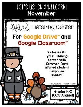 November Listening Center GOOGLE CLASSROOM EDITION