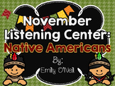 November Listening Centers - Native Americans