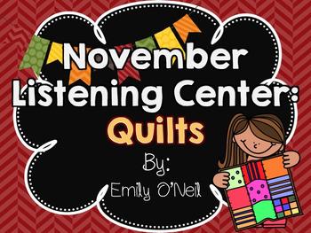 November Listening Centers - Quilts
