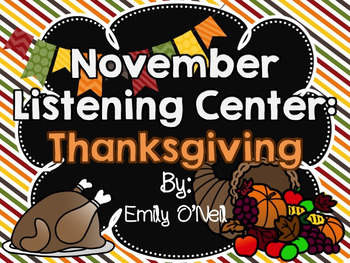November Listening Centers - Thanksgiving