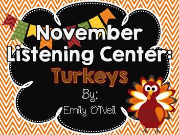 November Listening Centers - Turkeys