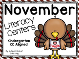 November Literacy Centers! Aligned to the CC