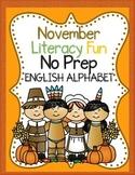 November No Prep Literacy Packet:  Kindergarten Literacy Centers