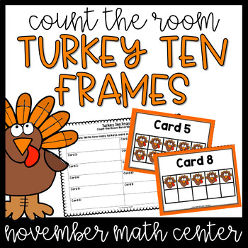 Ten Frame Turkeys- November Math Centers, Thanksgiving Activities