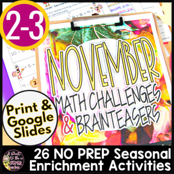 November Math Challenges & Brainteasers-Thanksgiving Fast Finishers, Centers, HW