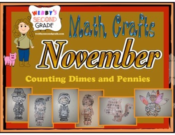 November Math Crafts Counting Dimes and Pennies