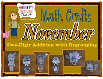 November Math Crafts Two-Digit Addition with Regrouping