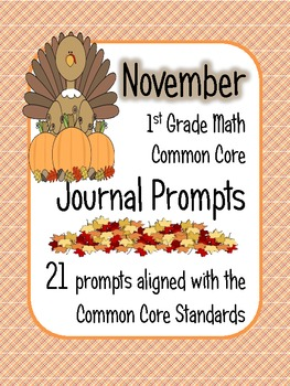 November Math Journal Prompts - 1st Grade. Common Core