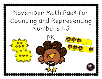 November Math Pack for Counting and Representing Numbers 1-5