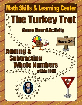 Thanksgiving Math Skills & Learning Center (Add & Subtract Numbers within 1000)