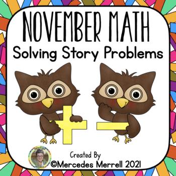 November Math:  Solving Story Problems