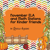 November Math and ELA Stations for Kinder Friends