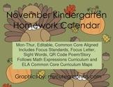 November Mon.-Thur. Editable Common Core Kindergarten 4 Week Homework Calendar