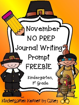 FREEBIE - November Monthly Journal Prompt for Beginner Writers Kindergarten 1st